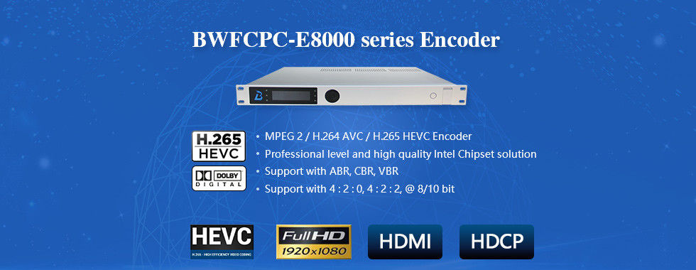 HD/SD Encoder High Definition Modulator H.264/265 Video / Audio Encoding BWFCPC-8000